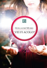 tn1_vei_fi_acolo_-_guillaume_musso_-_ed_2013 (1)